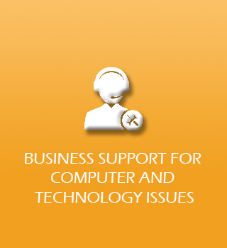 Business Support for Computer & Technology Issues